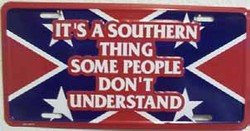 LP-162 Its a Southern Thing License Plate - 5819