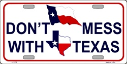 LP-178 Dont Mess With Texas License Plate - X0095