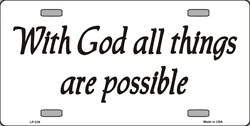 LP-239 With God All Things Possible License Plate - 1175