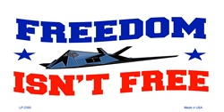 LP-2395 FREEDOM isnt FREE Military License Plates Tags