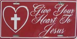 LP-242 Give your Heart to Jesus License Plate - 120