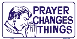 LP-259 Prayer Changes Things License Plate - 62