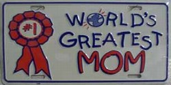 LP-402 World's Greatest Mom License Plate - 885