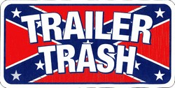 LP-841 Trailer Trash on Confederate Flag License Plate - x151